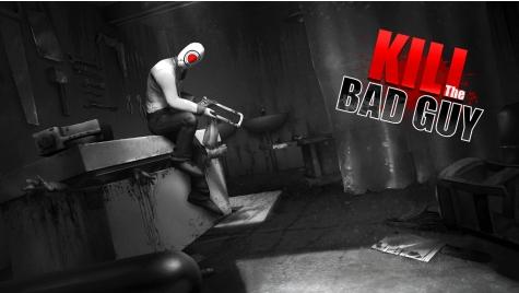 나쁜 놈을 죽이자 (Kill The Bad Guy)